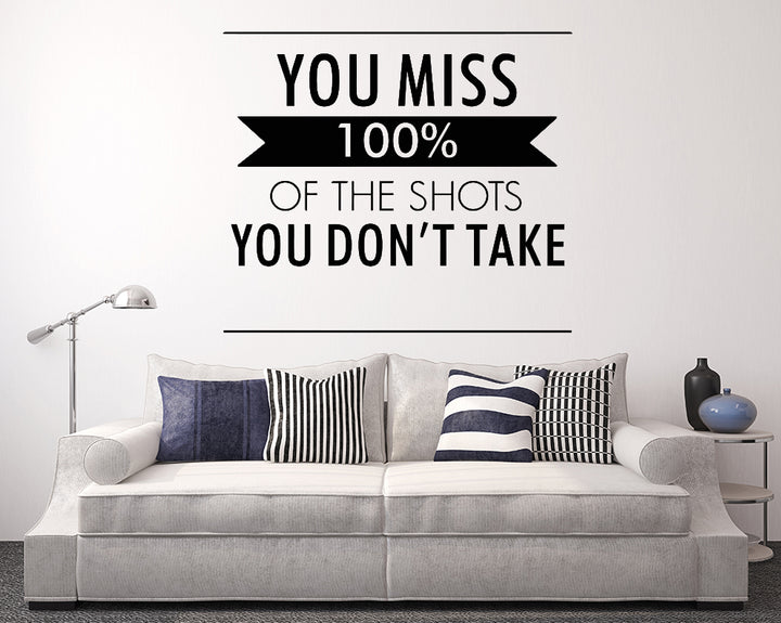 Miss 100% Shots Motivate Decal Vinyl Wall Sticker