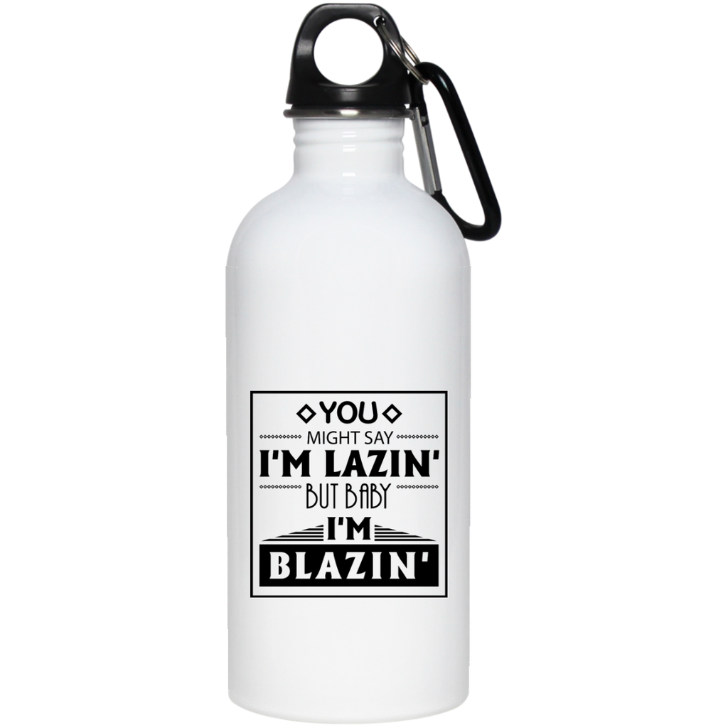 Baby I'm Blazing Water Bottle