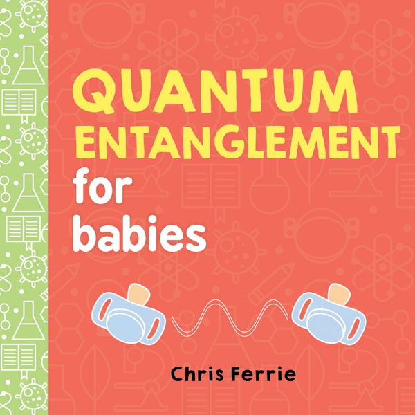 Quantum Entanglement for Babies