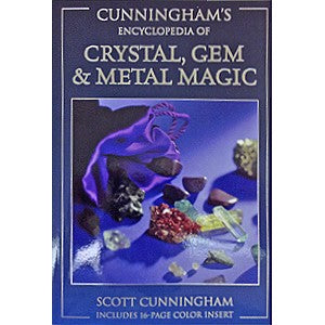 Crystal, Gem & Metal Magic by Scott Cunningham