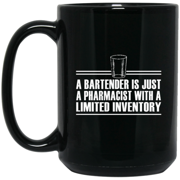 """Bartender Pharmacist"" 15 oz. Black Mug"