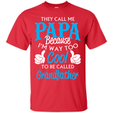 """They Call Me Papa"" Ultra Cotton T-Shirt"
