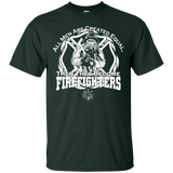 """Then They Become Firefighters"" Ultra Cotton T-Shirt"