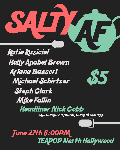 Salty AF Comedy Night!