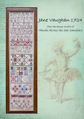Jane Vaughan 1724 - Hands Across the Sea Samplers