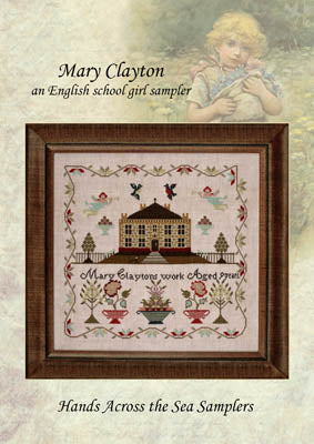 Mary Clayton - Hands Across the Sea Samplers