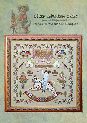 Eliza Skelton 1820 - Hands Across the Sea Samplers