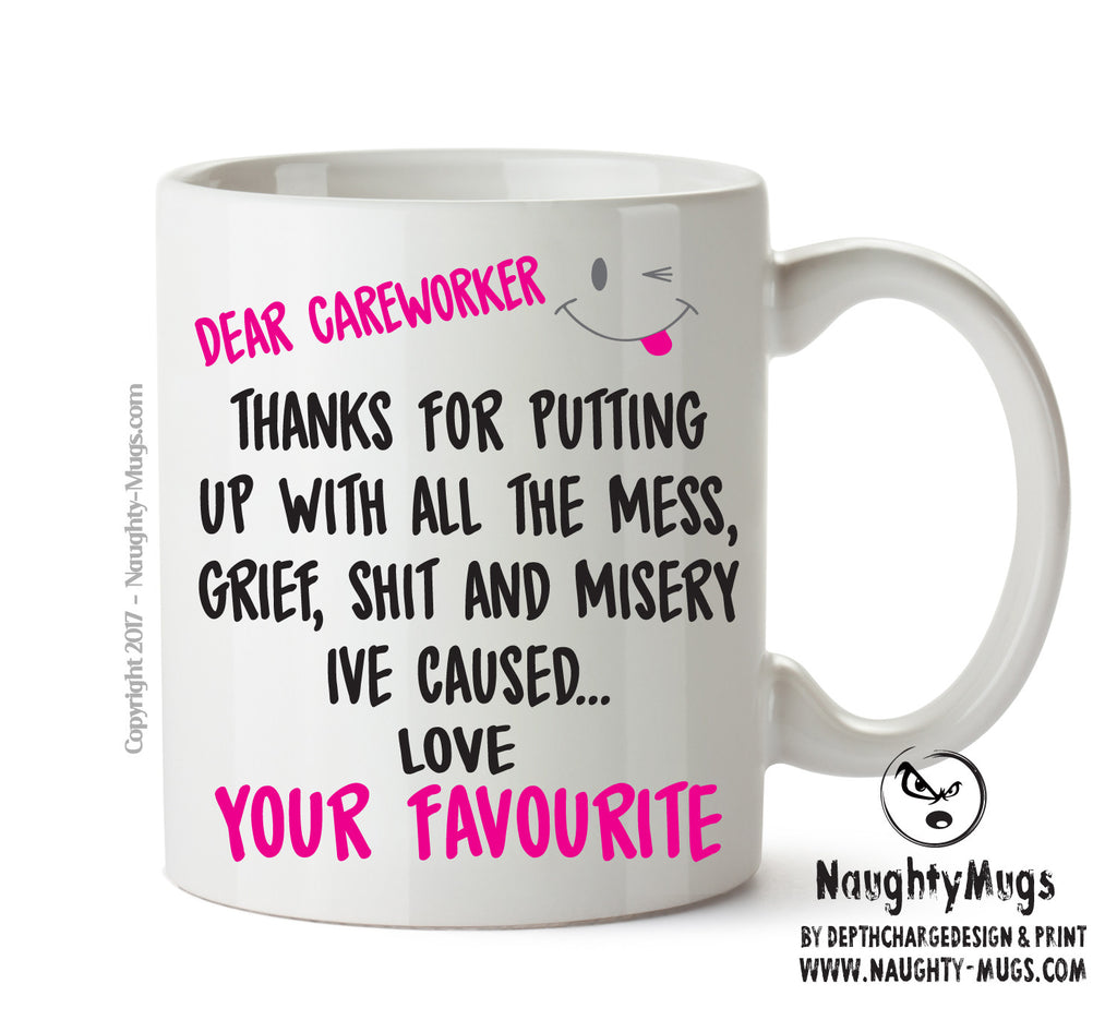 Dear CAREWORKER Thank You For Putting Up With All The Shit - Adult Mug