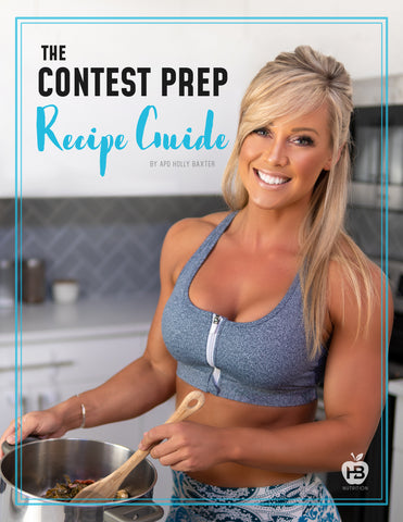 The Contest Prep Recipe Guide by APD Holly Baxter (E-Book)