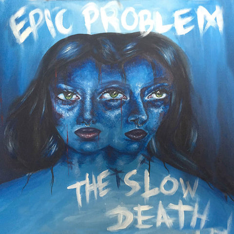 "Epic Problem / Slow Death - Split (7"")"