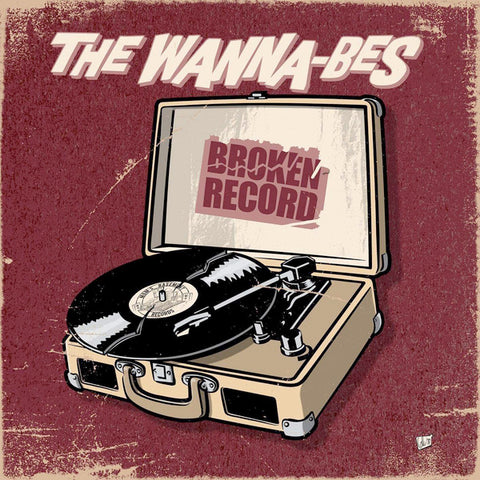 "Wanna-Bes - Broken Record (7"")"
