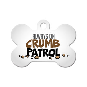 Always on Crumb Patrol Bone Pet ID Tag