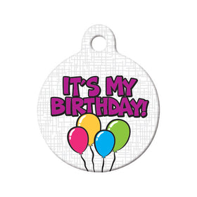 It's My Birthday! Circle Pet ID Tag