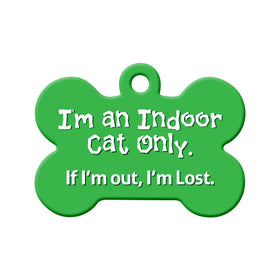 Indoor Cat Only. If I'm Out, I'm Lost Circle Pet ID Tag