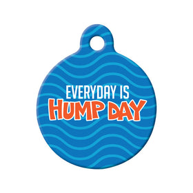 Everyday is Hump Day Circle Pet ID Tag