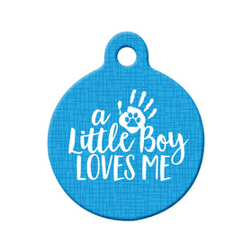 Little Boy Loves Me (Blue) Circle Pet ID Tag
