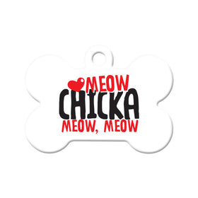 Meow, Chicka, Meow, Meow Circle Pet ID Tag
