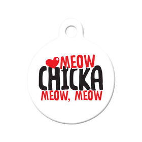 Meow, Chicka, Meow, Meow Bone Pet ID Tag