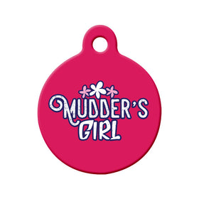 Newfoundland Saying Mudder's Girl Circle Pet ID Tag