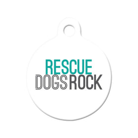 Rescue Dogs Rock Circle Pet ID Tag