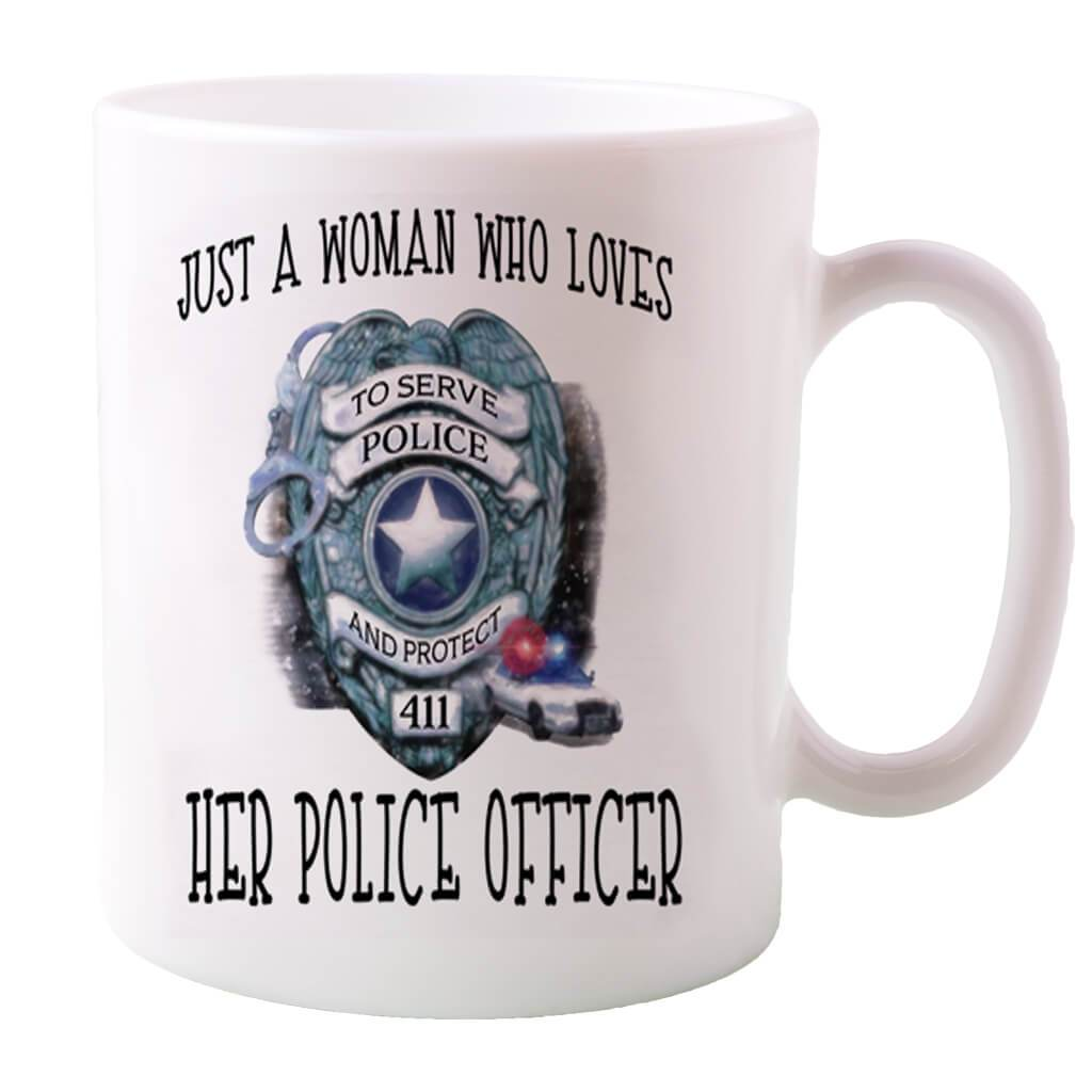 JUST A WOMAN THAT LOVES HER POLICE OFFICER COFFEE MUG