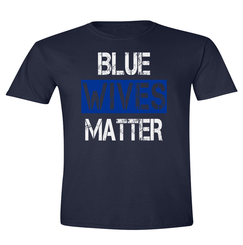 CUSTOMIZABLE BLUE WIVES/MOMS MATTER T-SHIRT