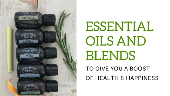 Essential Oils and Blends to Give You A Boost of Health & Happiness