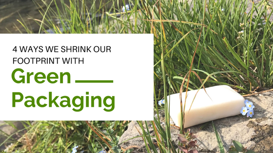 4 Ways We Shrink Our Footprint with Green Packaging
