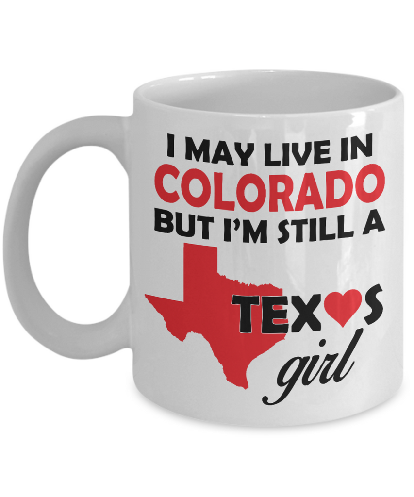 Texas Girl Living in Colorado Mug
