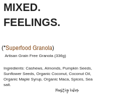 Mixed Feelings Granola