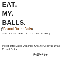 Eat My Balls | Peanut Butter Balls