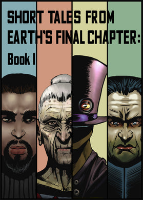 Short Tales From Earth's Final Chapter: Book 1: Volume 1 Paperback (English)
