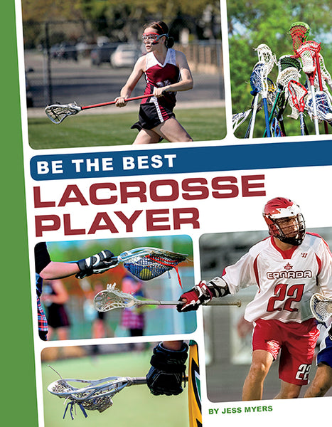 Be the Best: Lacrosse