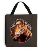 Doctor Who Don't Touch My Coffee Bag