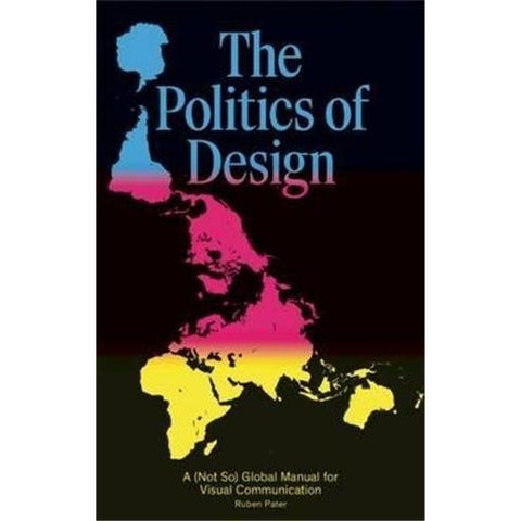 The Politics Of Design Book