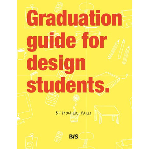 Graduation Guide for Design Students.