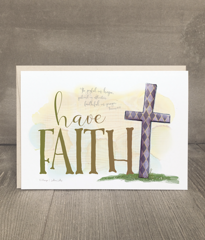 Have Faith | Encouragement