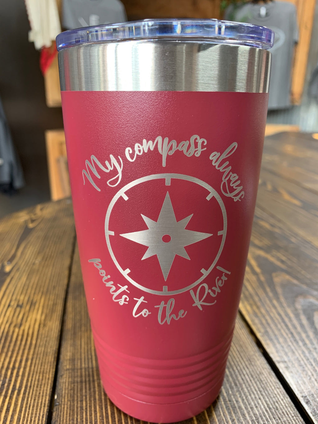 "Maroon 20 oz insulated cup ""My compass..."""