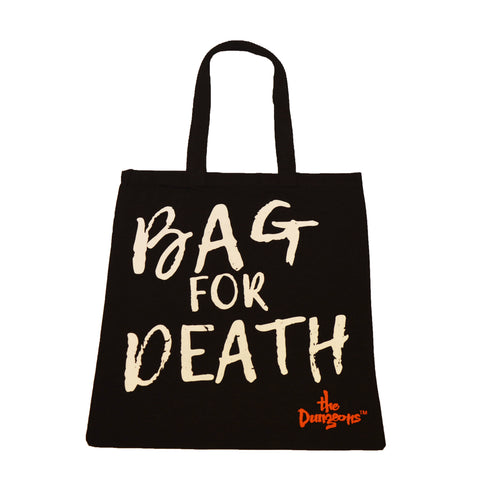 The Dungeons Tote Bag or Death