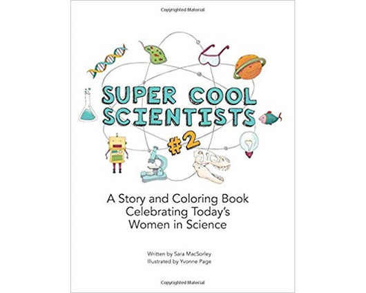 super cool scientists #2 coloring and story book celebrating today's women in science