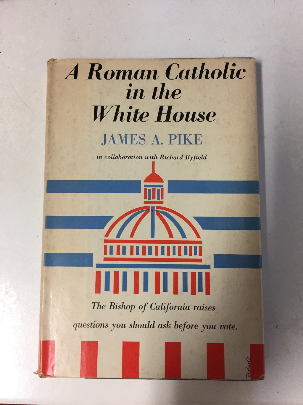 A Roman Catholic in the White House - Slick Cat Books