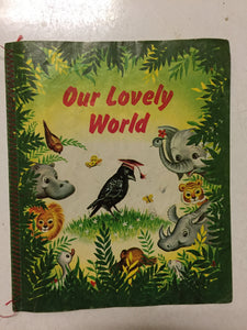 Our Lovely World - Slickcatbooks