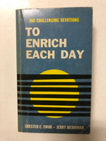 To Enrich Each Day - Slick Cat Books
