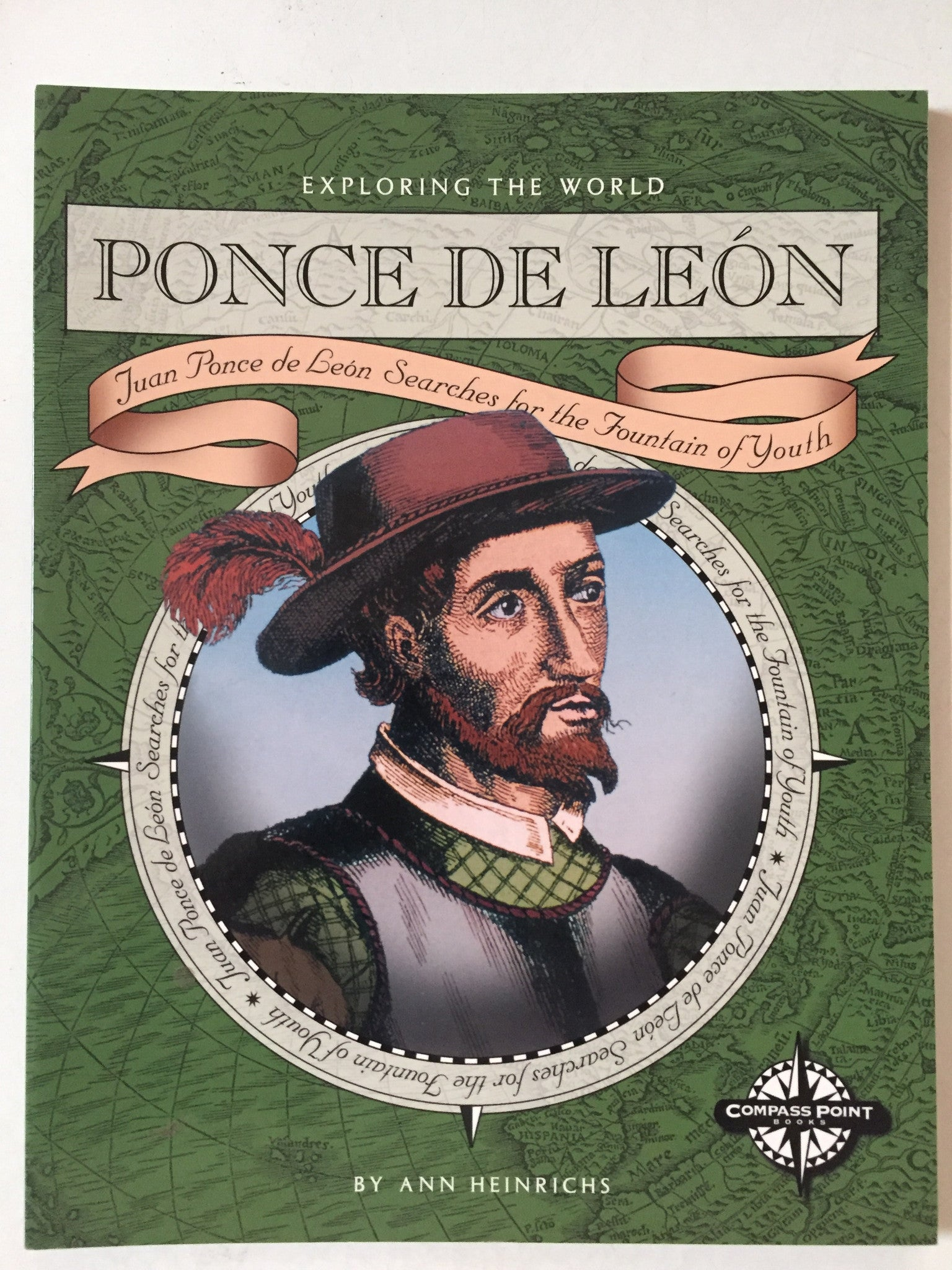 Ponce de Leon: Juan Ponce de Leon Searches for the Fountain of Youth - Slickcatbooks