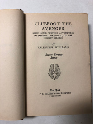 Clubfoot the Avenger (Being Some Further Adventures of Desmond Okewood, of the Secret Service) - Slickcatbooks