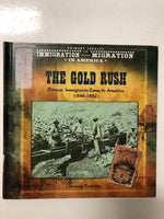 The Gold Rush Chinese Immigrants Come To America 1848-1882 - Slick Cat Books