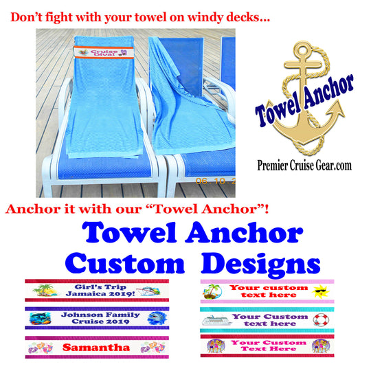Cruise Towel Anchor - Custom Designs