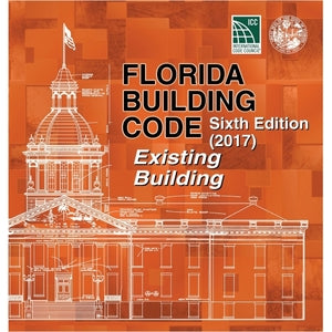 2017 Florida Building Code - Existing Building, 6th edition