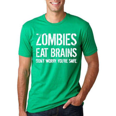 Funny Zombies Eat Brains So You'Re Safe T-Shirt