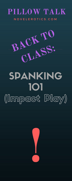 Back to School:  Impact Play / Spanking 101